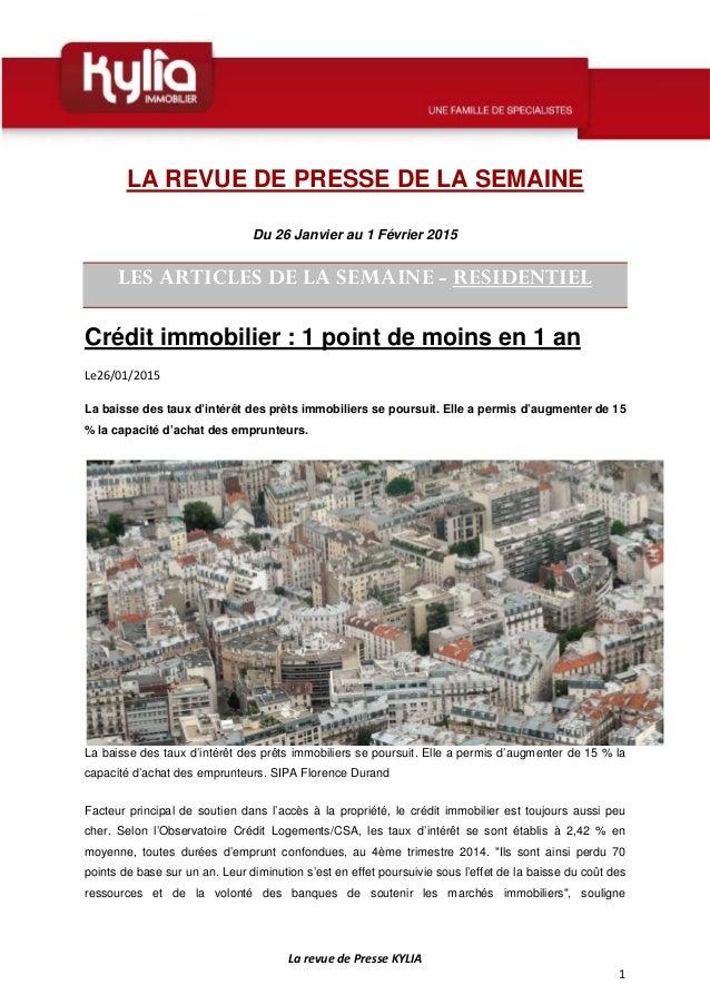 La revue de Presse KYLIA 1 LA REVUE DE PRESSE DE LA SEMAINE Du 26 Janvier au 1 Février 2015 LES ARTICLES DE LA SEMAINE - R...