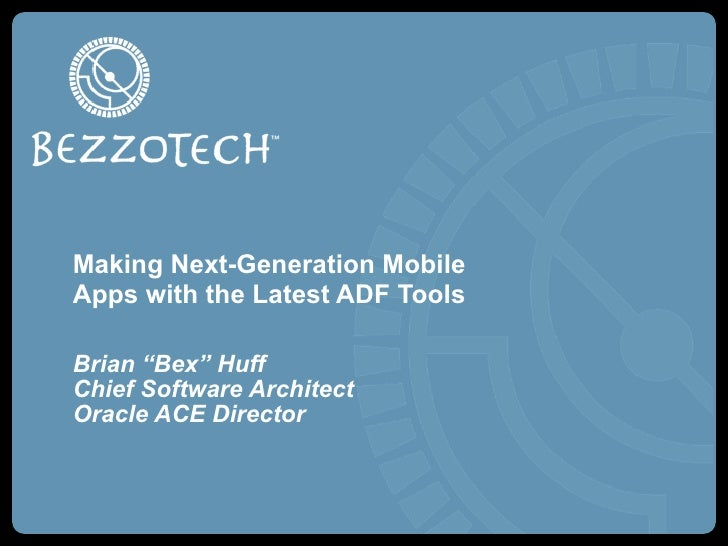 Creating Next-Generation ADF Mobile Applications