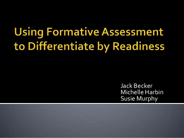 Using formative assessment to differentiate by readiness