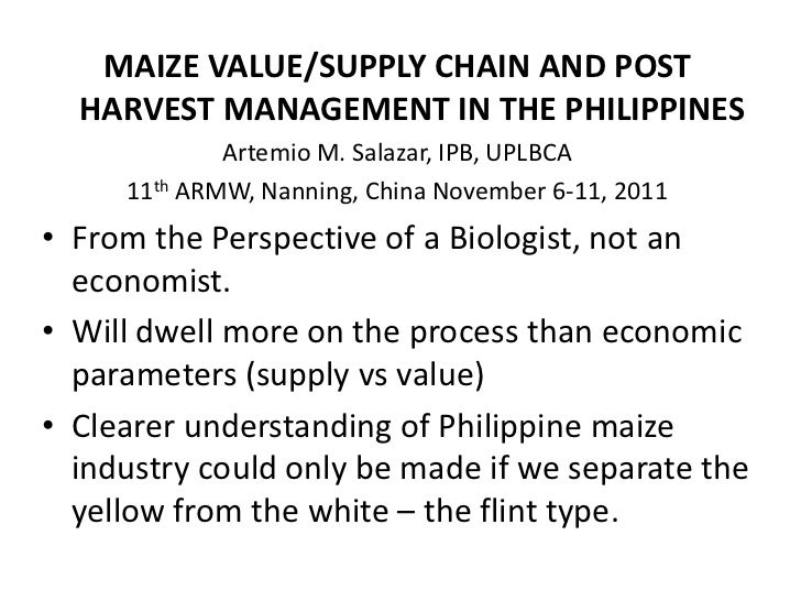 S7.4 MAIZE VALUE/SUPPLY CHAIN AND POST HARVEST MANAGEMENT IN THE PHILIPPINES
