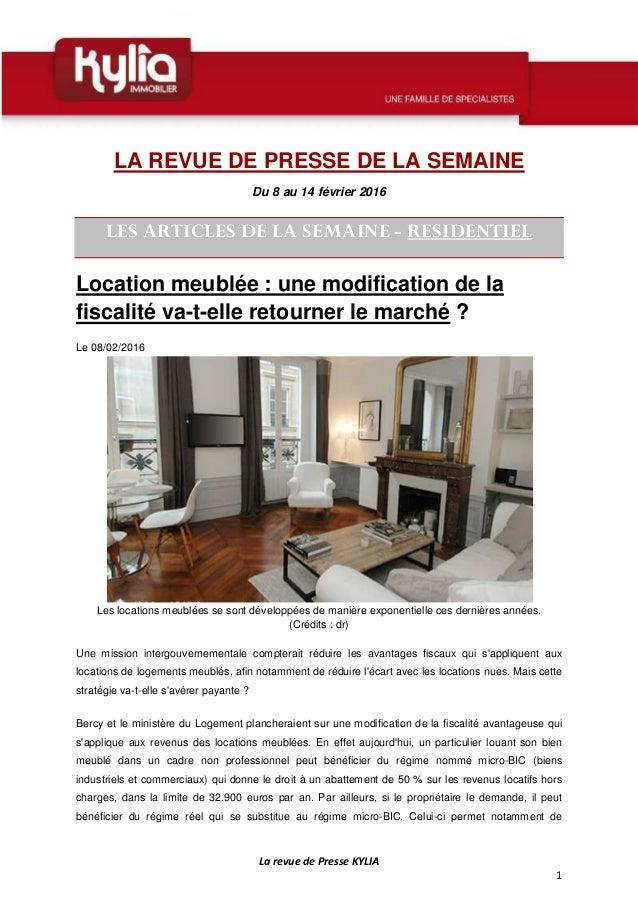 La revue de Presse KYLIA 1 LA REVUE DE PRESSE DE LA SEMAINE Du 8 au 14 février 2016 LES ARTICLES DE LA SEMAINE - RESIDENTI...