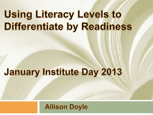 Using literacy levels to differentiate by readiness