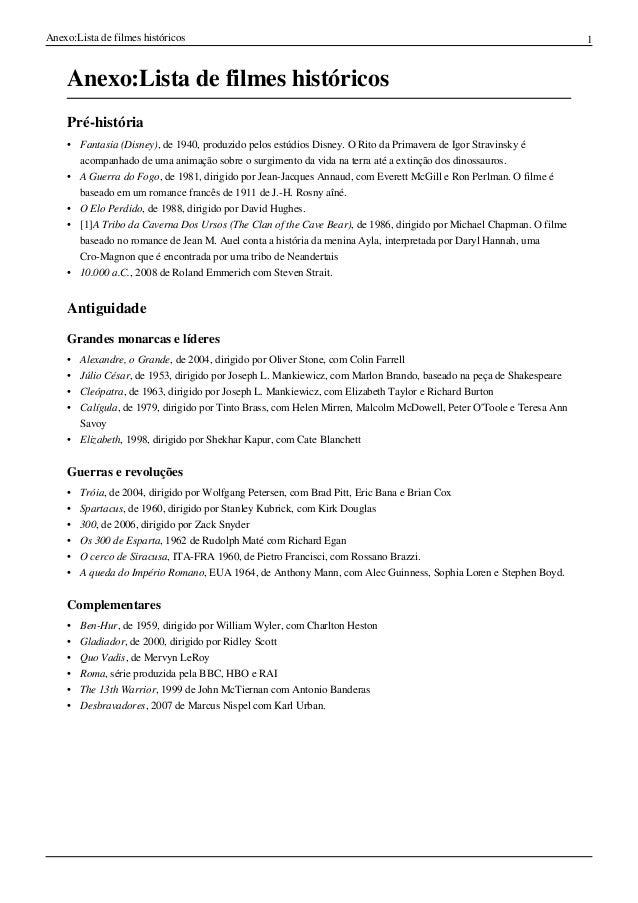 Anexo:Lista de filmes históricos 1 Anexo:Lista de filmes históricos Pré-história • Fantasia (Disney), de 1940, produzido p...