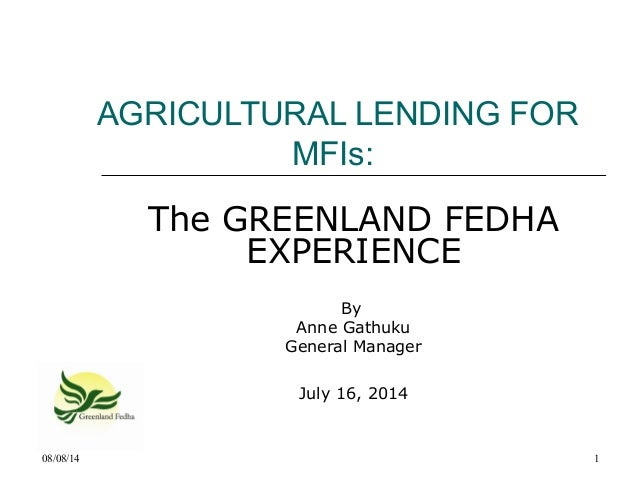 Agricultural lending for MFIs: The Greemland Fedha Experience