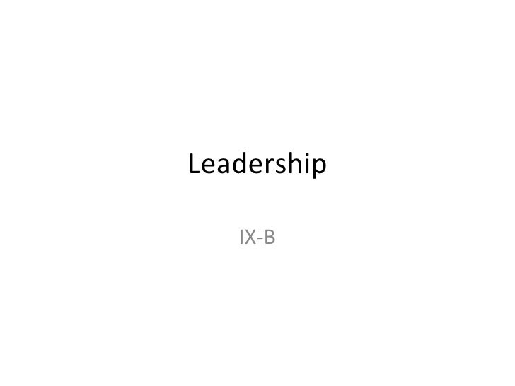 Leadership IX-B