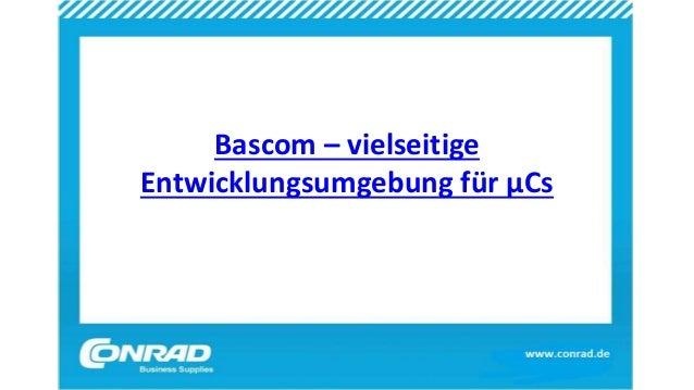 Bascom – vielseitige Entwicklungsumgebung für µCs