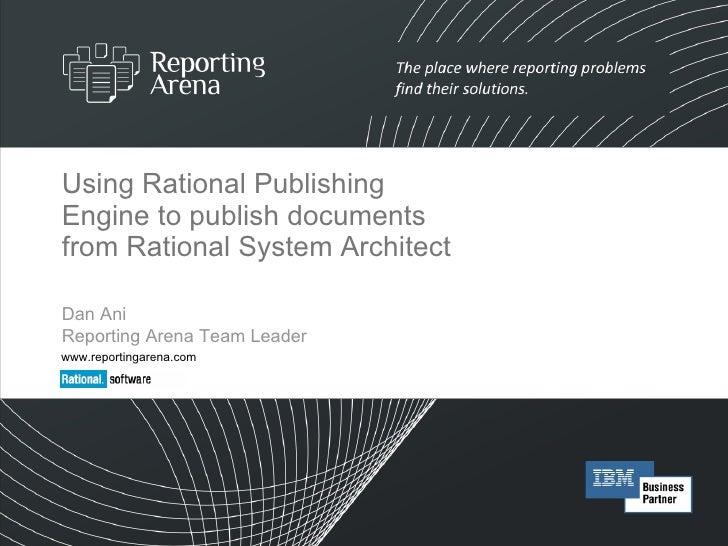 Rational Publishing Engine and Rational System Architect