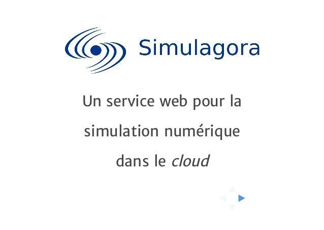 Un service web pour la simulation numérique dans le cloud