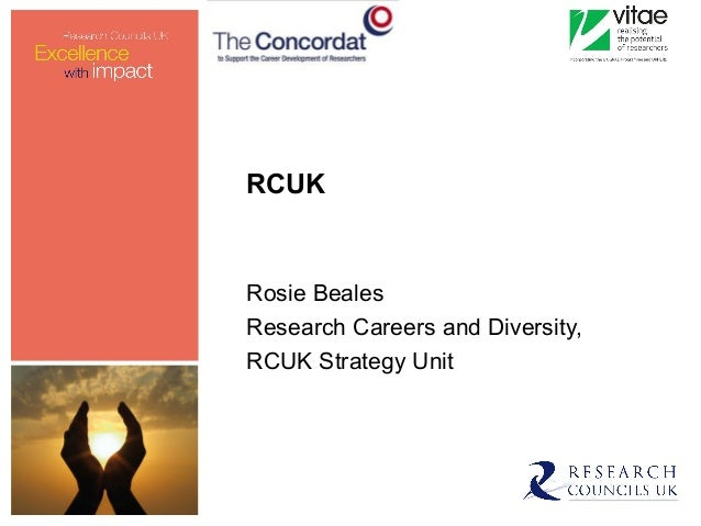 RCUK Rosie Beales Research Careers and Diversity, RCUK Strategy Unit