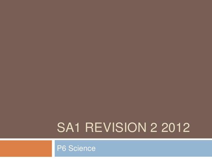 SA1 REVISION 2 2012P6 Science