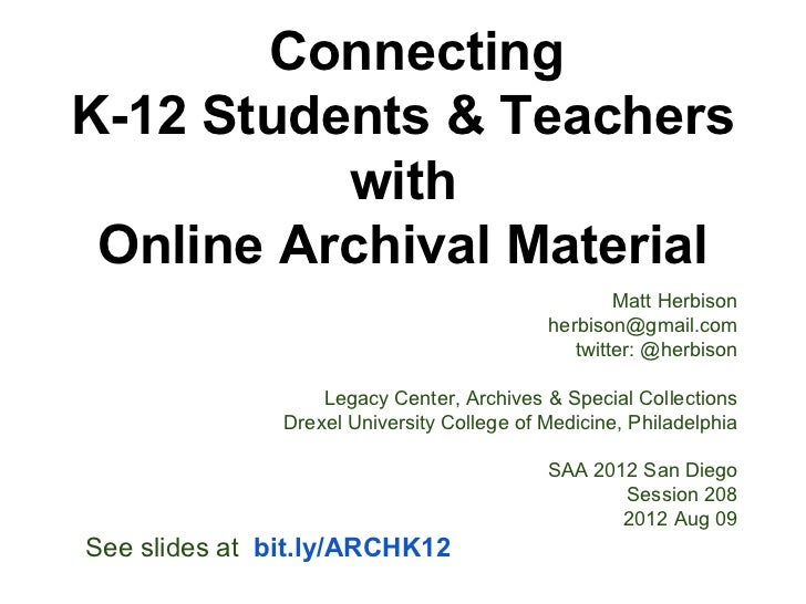 Connecting K-12 Students & Teachers with Online Archival Material