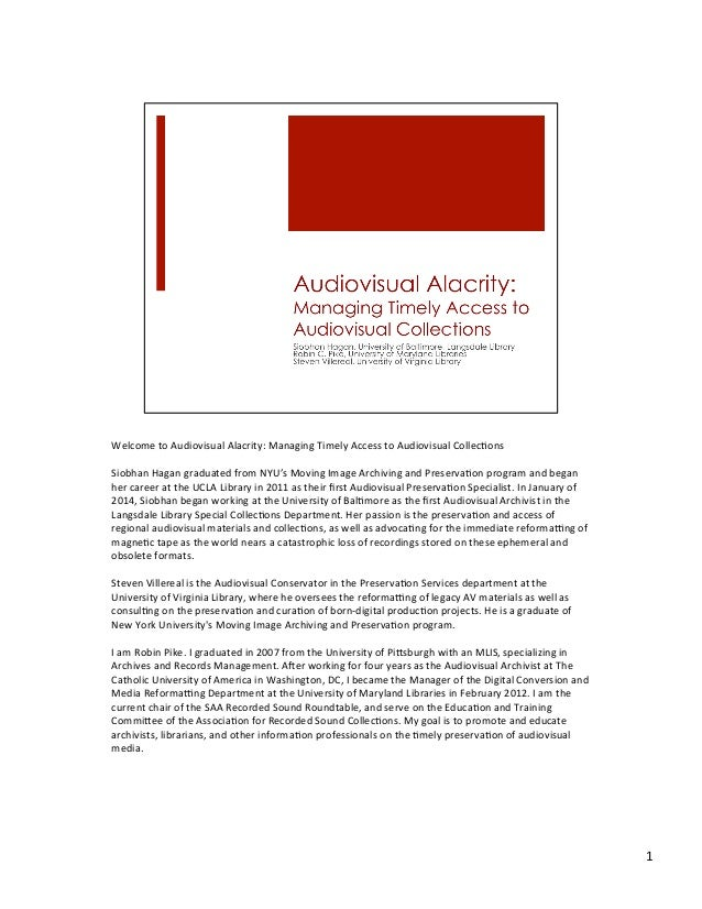 Audiovisual Alacrity: Managing Timely Acces to AV Collections
