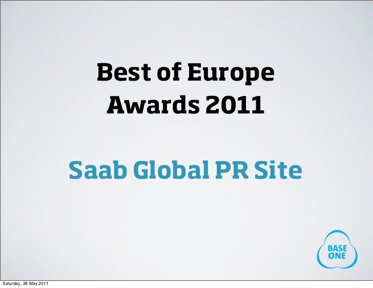 Best of Europe                           Awards 2011                        Saab Global PR SiteSaturday, 28 May 2011