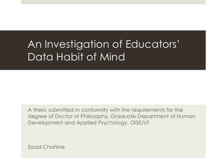An Investigation of Educators' Data Habit of Mind <br />A thesis submitted in conformity with the requirements for the deg...