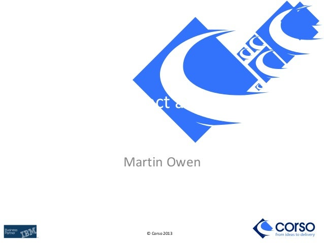 © Corso 2013 System Architect and Rhapsody Martin Owen