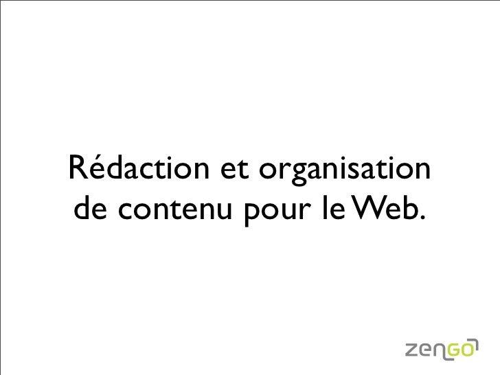 Rédaction et organisation de contenu pour le Web.