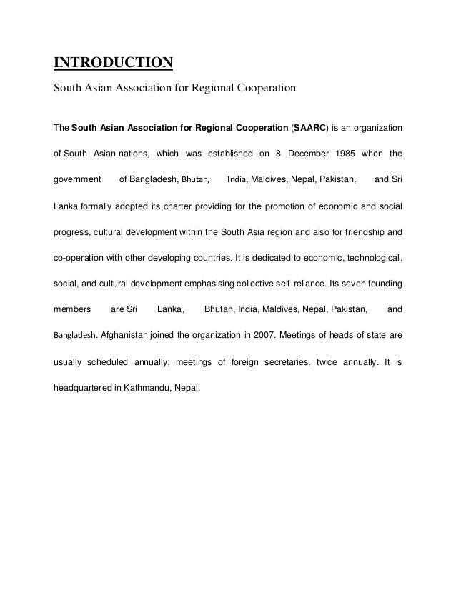 INTRODUCTION South Asian Association for Regional Cooperation The South Asian Association for Regional Cooperation (SAARC)...