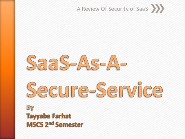 SaaS (Software-as-a-Service) as-a-secure-service