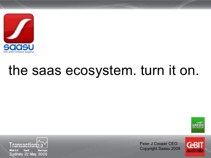 SaaS Ecosystem - turn it on