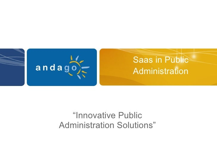 "Saas in Public Administration "" Innovative  Public Administration Solutions"""