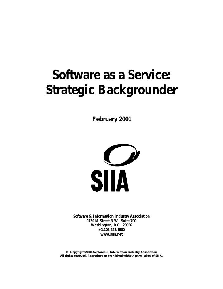 Software as a Service:Strategic Backgrounder                        February 2001           Software & Information Industr...
