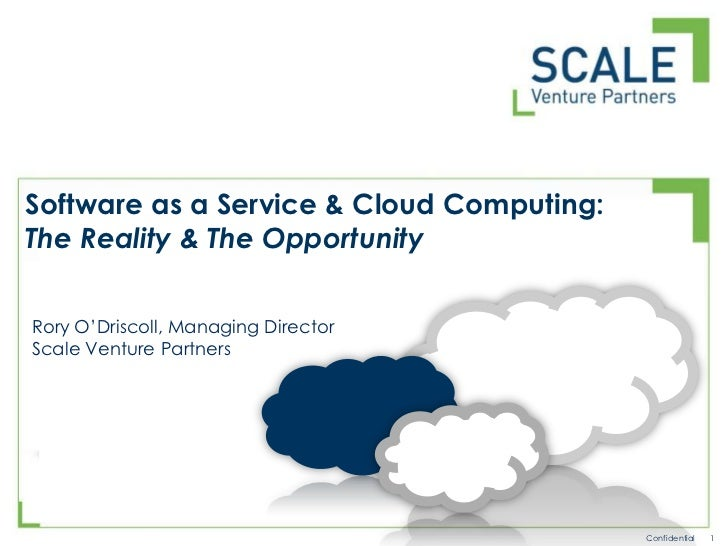 Software as a Service & Cloud Computing:<br />The Reality & The Opportunity<br />Rory O'Driscoll, Managing Director<br />S...