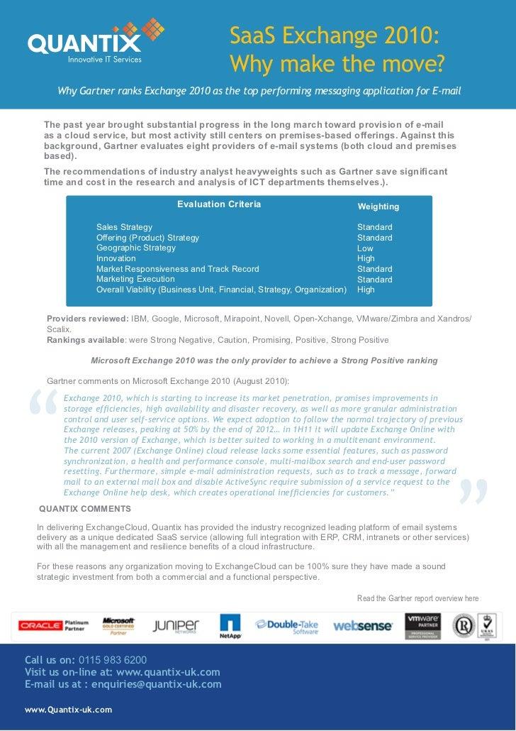 SaaS Exchange 2010:                                                     Why make the move?       Why Gartner ranks Exchang...