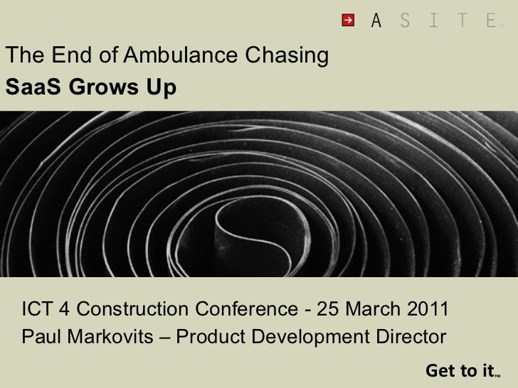 The End of Ambulance Chasing - SaaS Grows Up