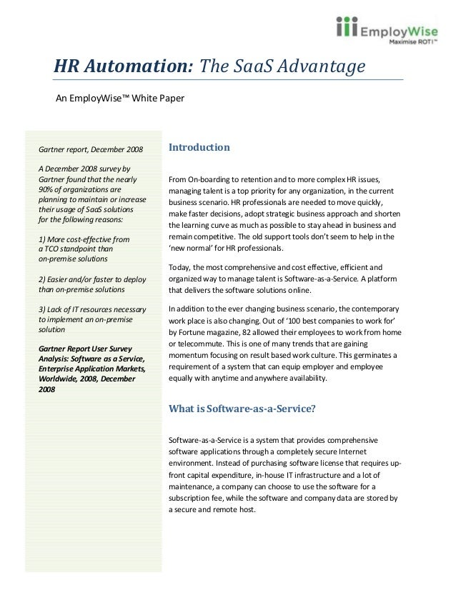 HR Automation: The SaaS Advantage     An EmployWise™ White PaperGartner report, December 2008       IntroductionA December...