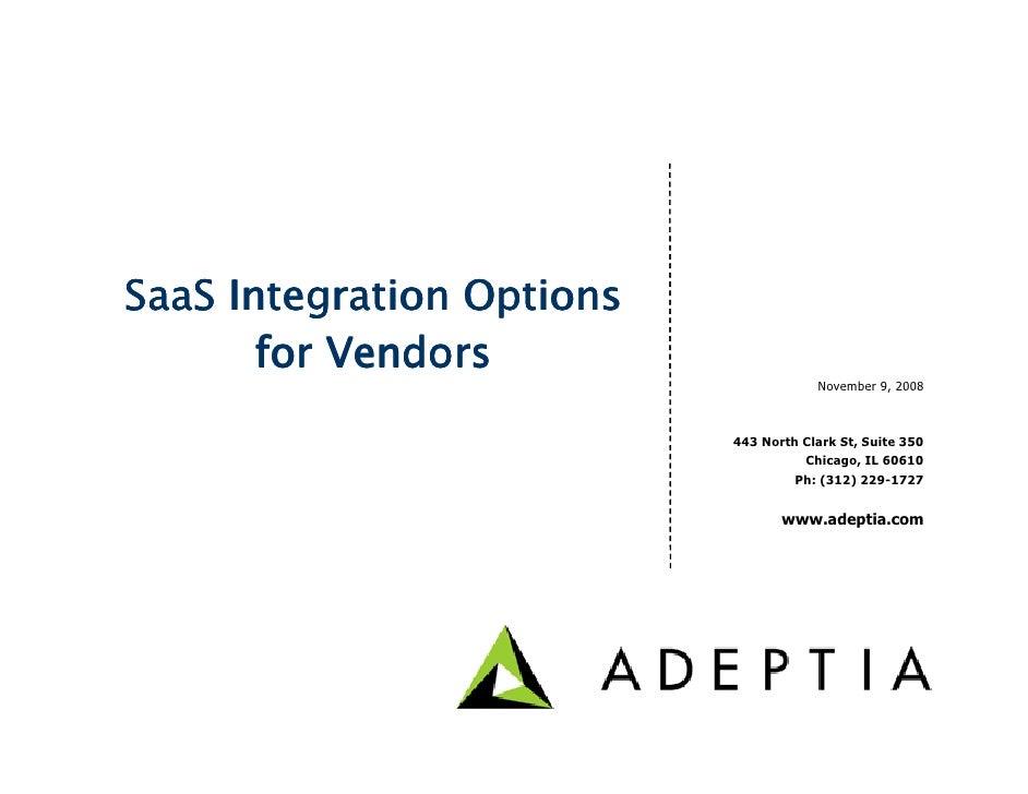 SaaS Integration Options        for Vendors                                        November 9, 2008                       ...