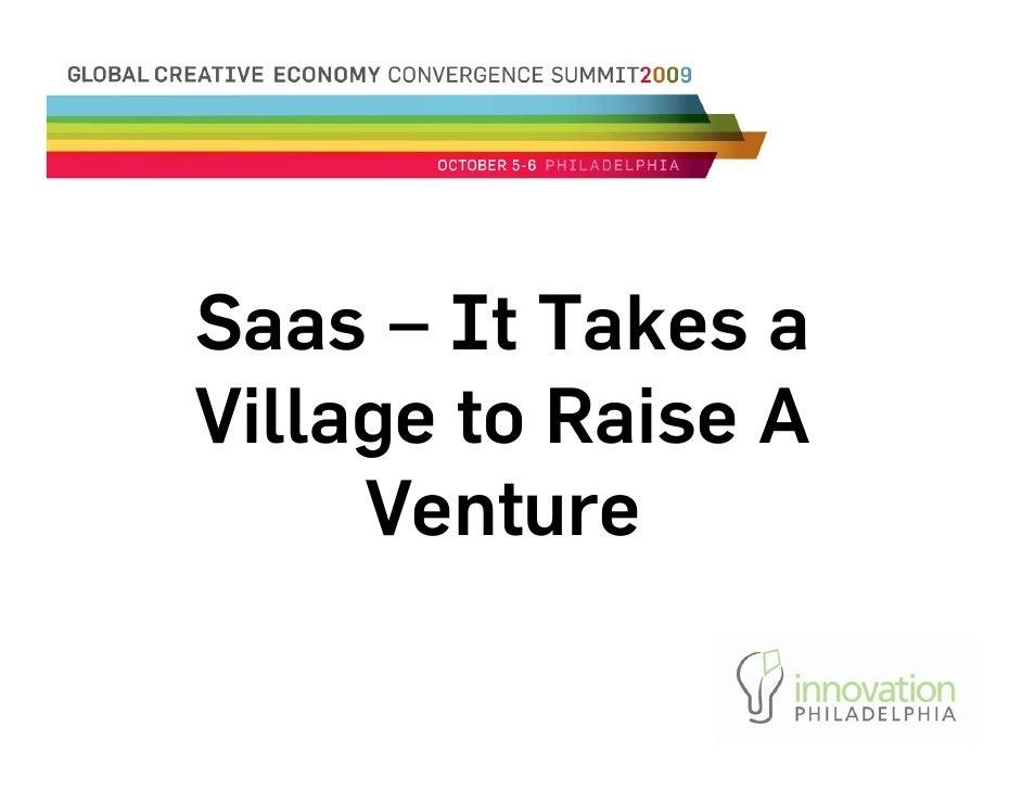 Saas – It Takes a Village to Raise A      Venture