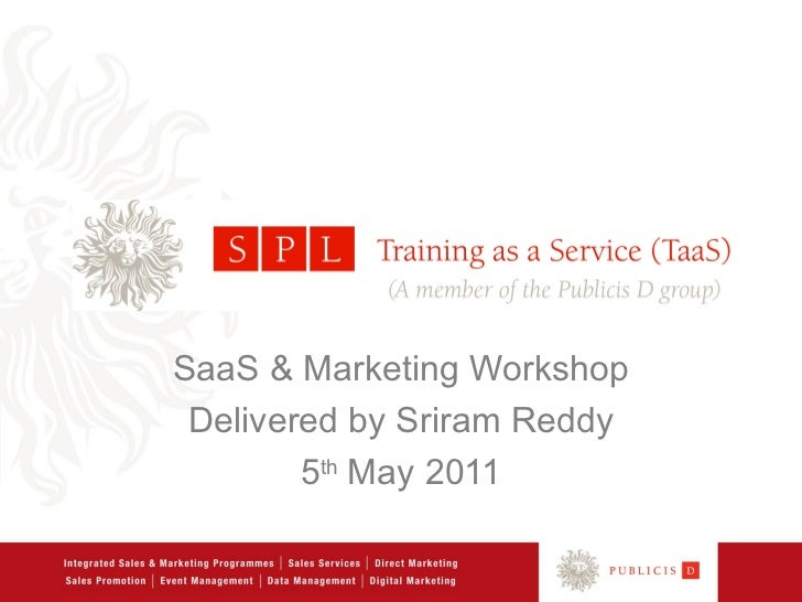 SaaS & Marketing Workshop Delivered by Sriram Reddy        5th May 2011