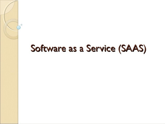 Cloud computing and Software as a Service Overview