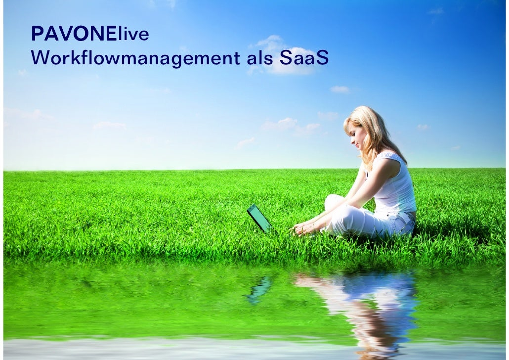 "PAVONElive      PAVONE Prozessmanagement als ""Software as a Service"""