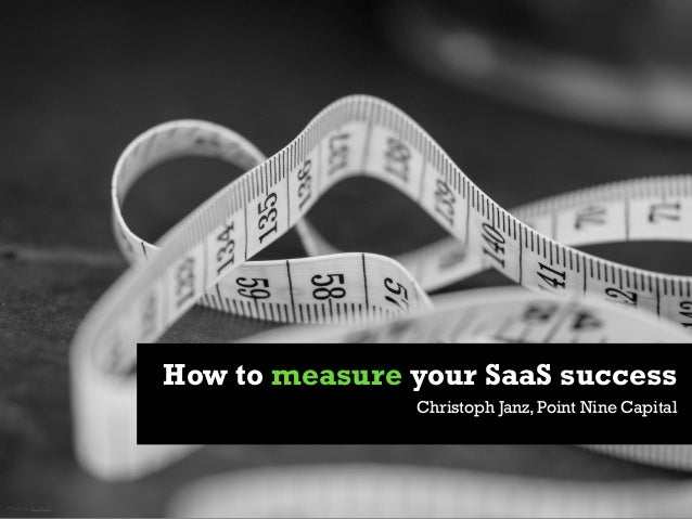 How to measure your SaaS success Christoph Janz, Point Nine Capital  Photo by bradhoc