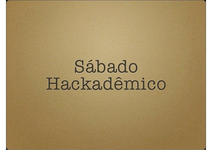 Sábado Hackadêmico - JavaScript