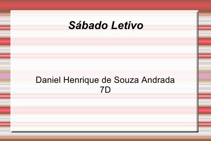 Sábado Letivo Daniel Henrique de Souza Andrada 7D