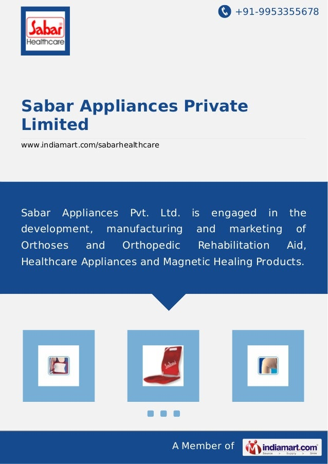 +91-9953355678 A Member of Sabar Appliances Private Limited www.indiamart.com/sabarhealthcare Sabar Appliances Pvt. Ltd. i...