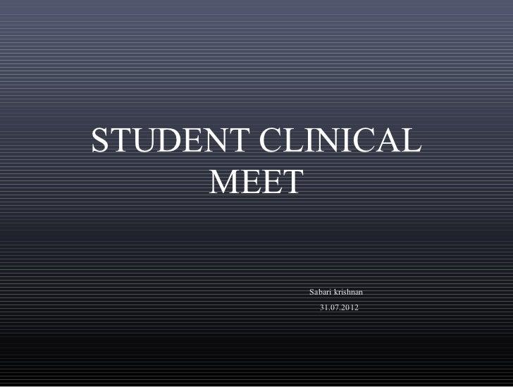 STUDENT CLINICAL     MEET          Sabari krishnan            31.07.2012