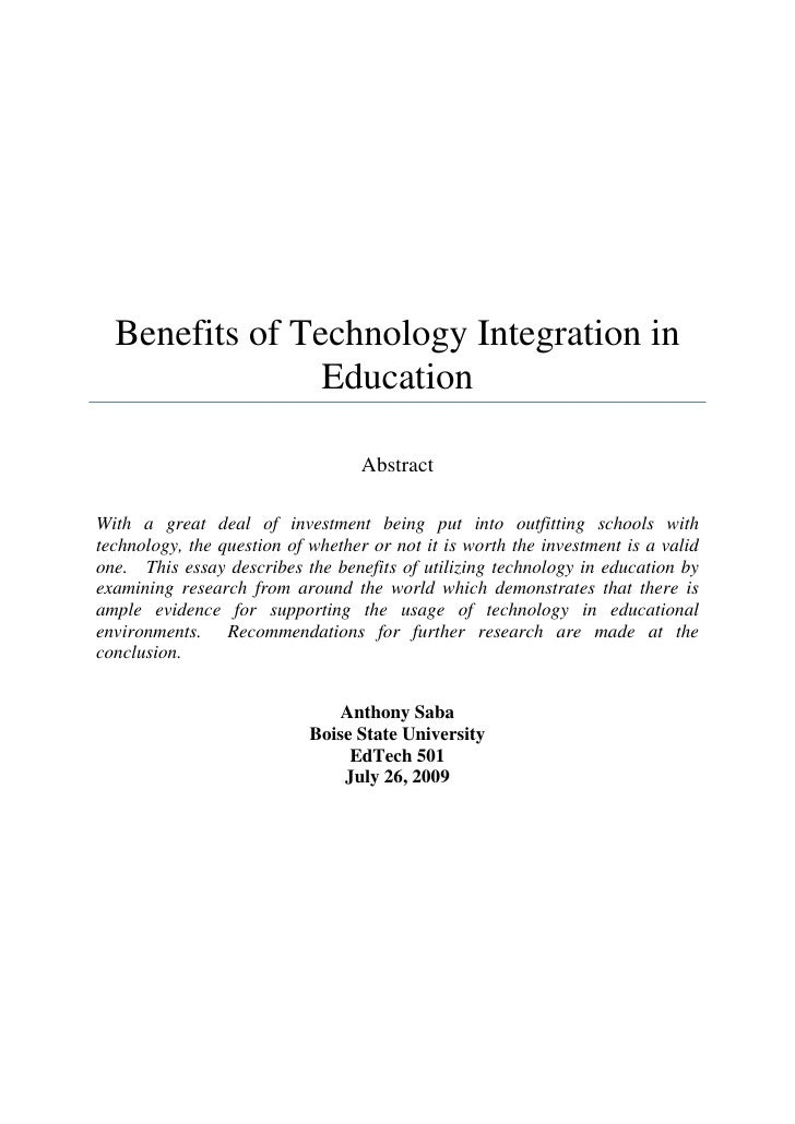 Benefits of Technology Integration in                Education                                   AbstractWith a great deal...