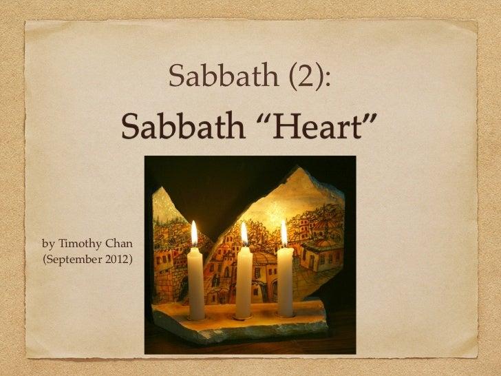 "Sabbath (2):             Sabbath ""Heart""by Timothy Chan(September 2012)"