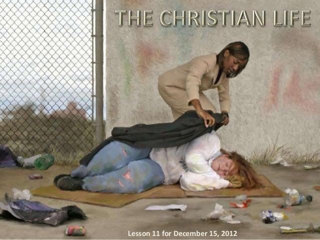 Sabbath school lesson 11, the christian life