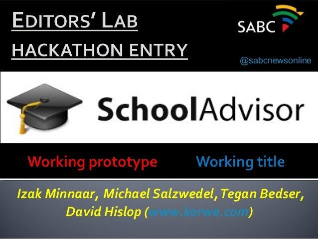 Izak Minnaar, Michael Salzwedel,Tegan Bedser, David Hislop (www.korwe.com) Digital News @sabcnewsonline