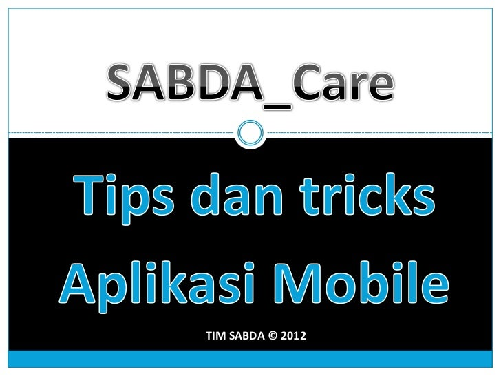 SABDA_Care:Tips, Trik