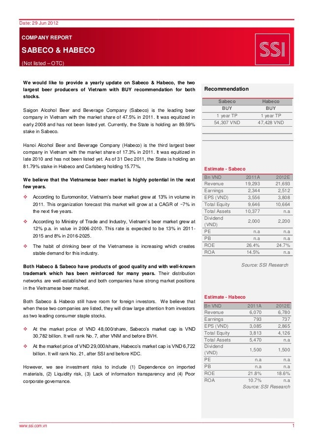 Date: 29 Jun 2012 COMPANY REPORT SABECO & HABECO (Not listed – OTC)  We would like to provide a yearly update on Sabeco & ...