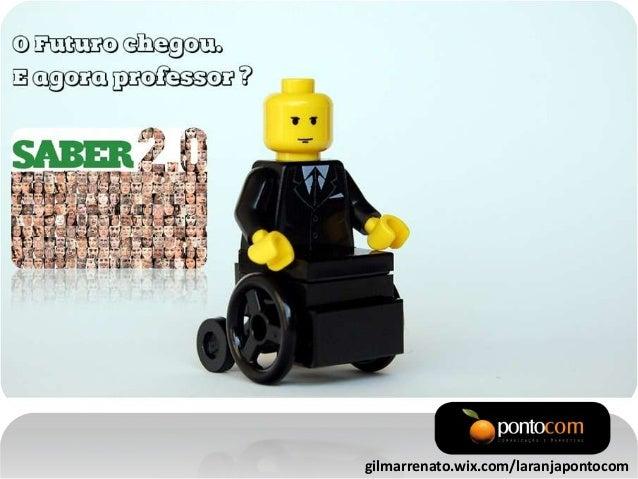 gilmarrenato.wix.com/laranjapontocom