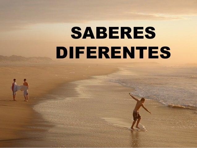 SABERESDIFERENTES
