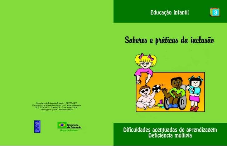 Saberes e Praticas da Inclusão - Deficiência Múltipla