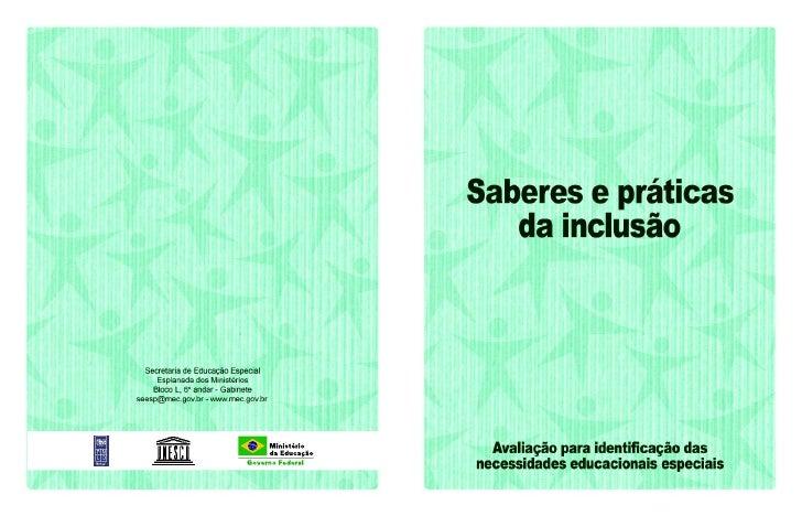 Saberes e práticas da inclusão