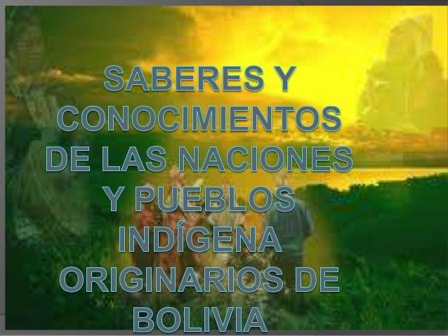 En Bolivia, por lomenos, el 60% de lapoblación habla unalengua originaria. Son 36los pueblos indígenas quecoexisten en el ...